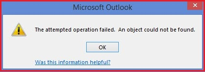 Fix the Outlook Error – 'The operation failed. An object could not be found'