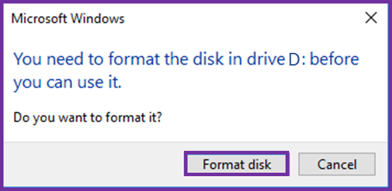 Error You need to format the disk in drive D before you can use it