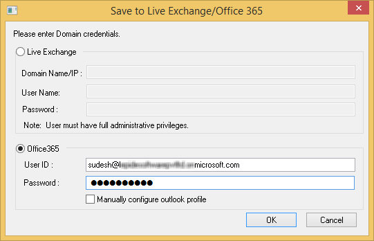 Input the details for Office 365 credentials