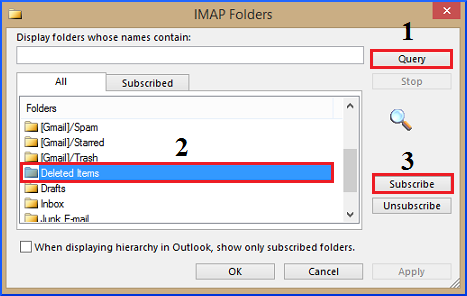 Select the Deleted Items folder