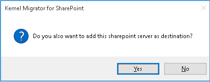 add the SharePoint site as the destination