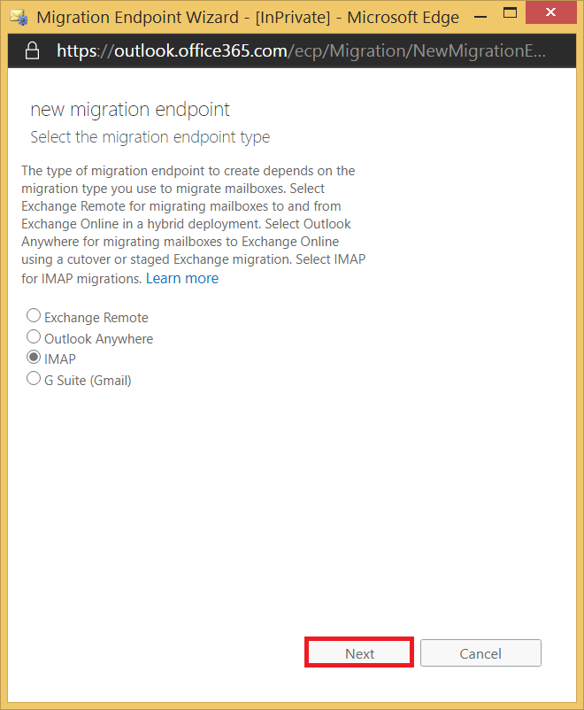 Select IMAP as the migration endpoint