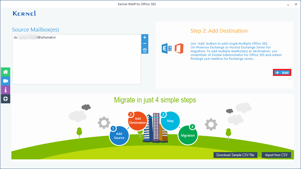 Add the Office 365 account as the destination