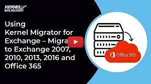 Learn what's new in Kernel Migrator for Exchange Version 18.3