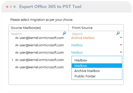 Select amongst Mailbox, Archive Mailbox, and Public Folder