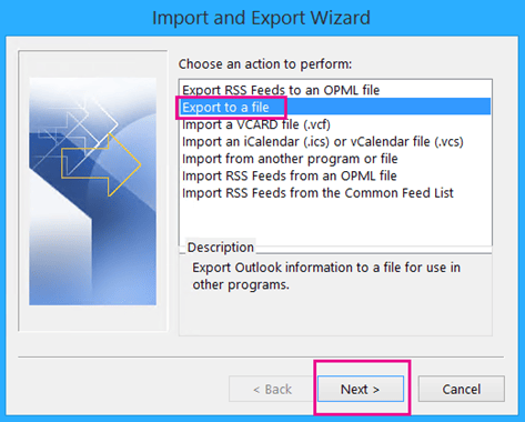 Choose 'export to a file' option