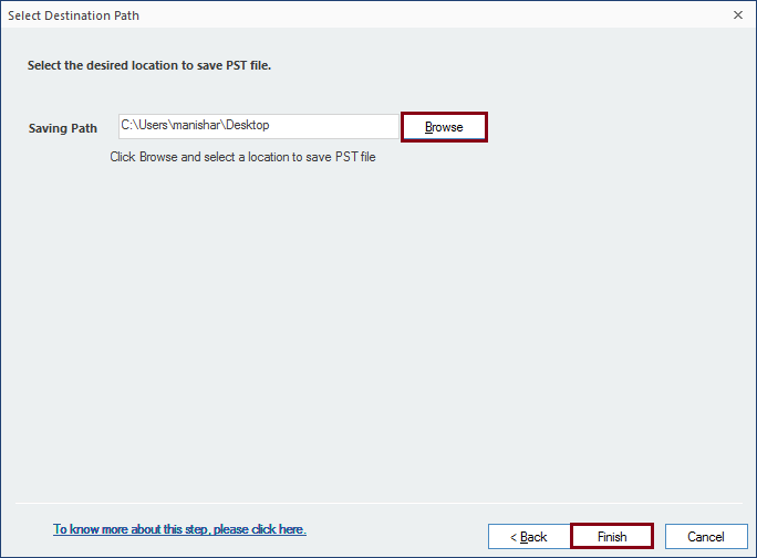 Select PST file as an Output option to save Endora file to Outlook