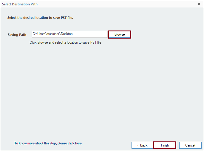 Provide a location to save PST file