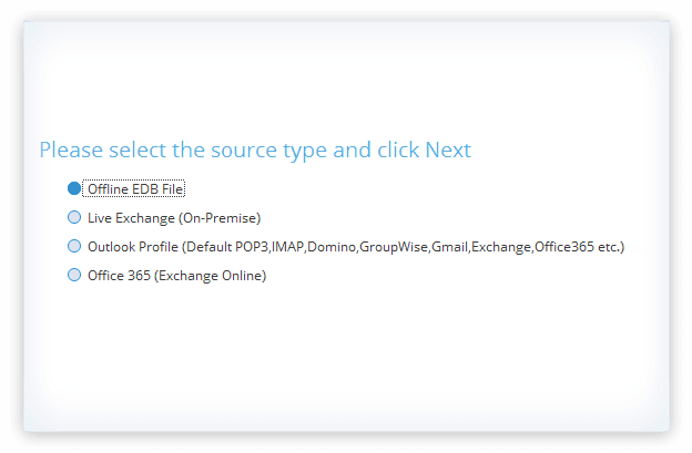 Launch the software and select source type