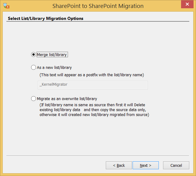 Choose the desired option for migration. Then click Next