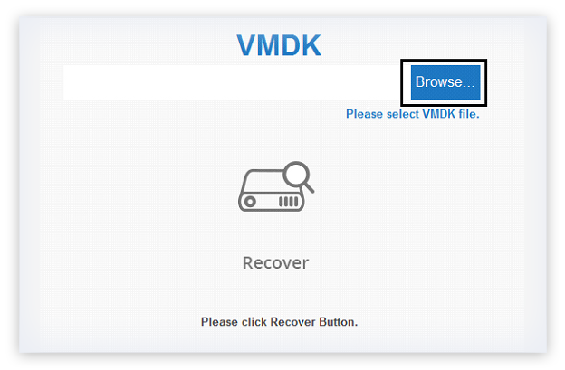 Use Browse option to select the VMDK file